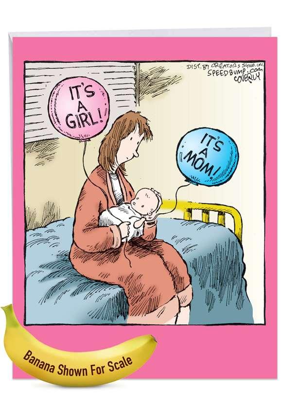 It's A Mom-Girl: Humorous Baby Big Card