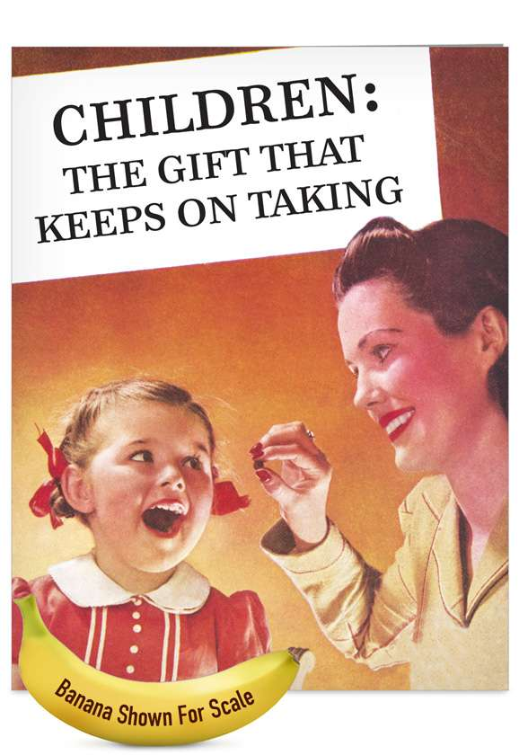 The Gift That Keeps on Taking: Humorous Mother's Day Jumbo Printed Card