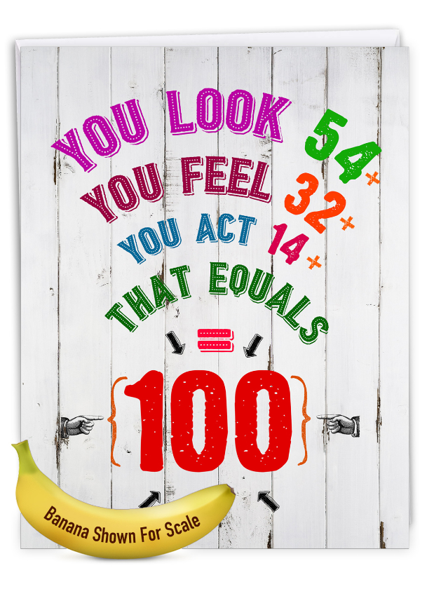 Age Equation-100: Hysterical Milestone Birthday Giant Printed Card