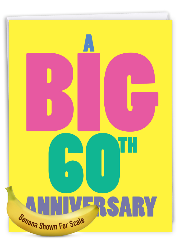 Big 60: Humorous Milestone Anniversary Big Card
