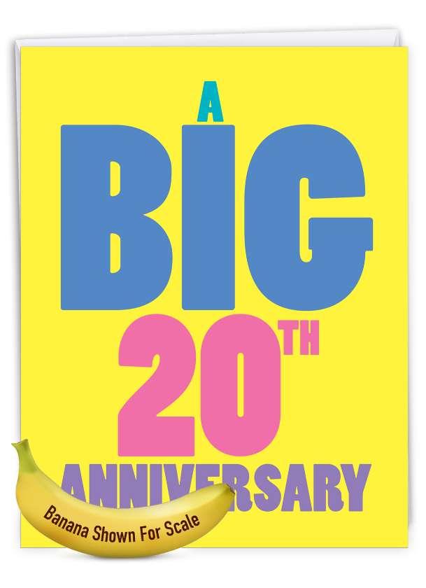 Big 20: Hilarious Milestone Anniversary Giant Printed Card