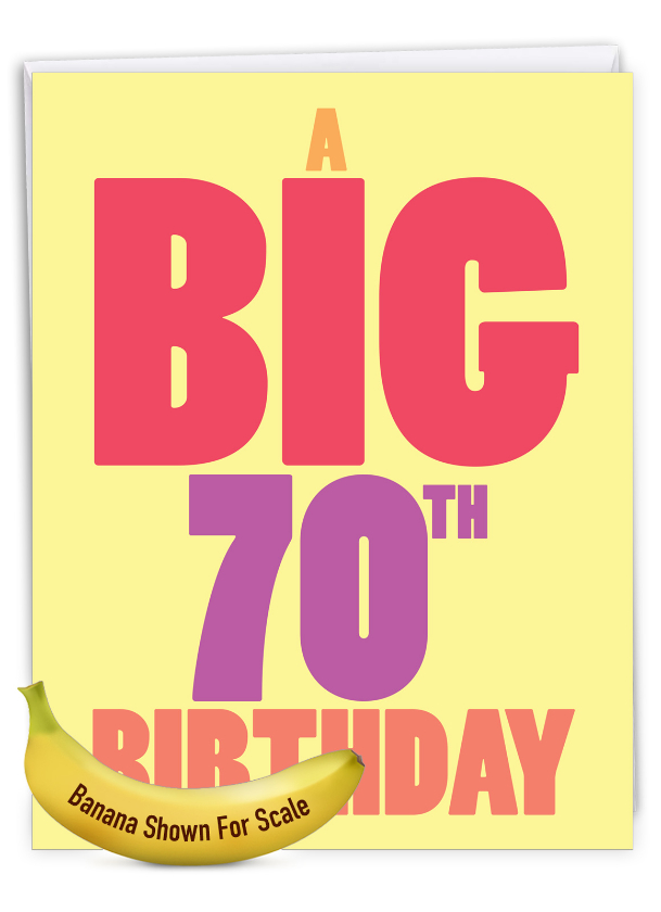 Big 70: Funny Milestone Birthday Big Card