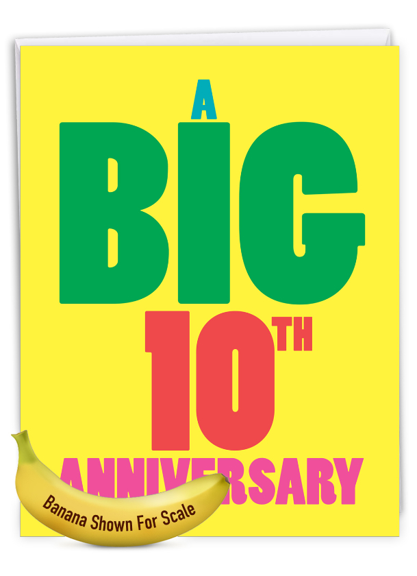 Big 10: Humorous Milestone Anniversary Big Card