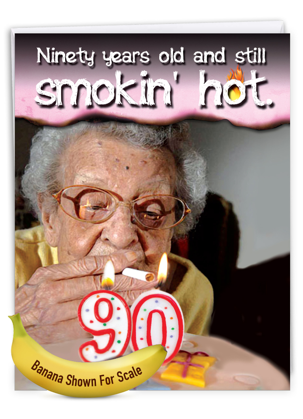 90 Years Old and Hot: Funny Milestone Birthday Extra Large Paper Card