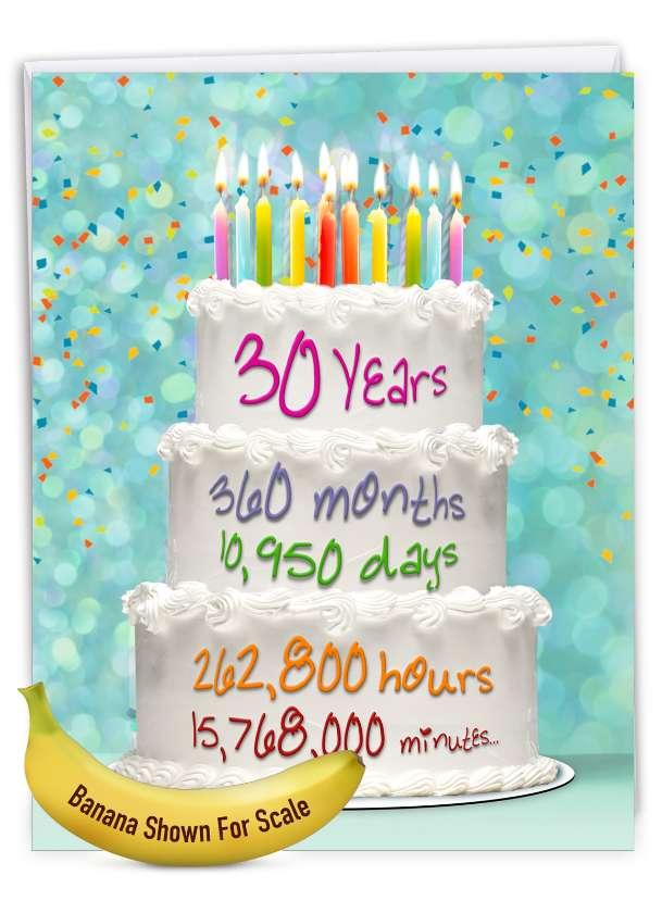 30 Year Time Count: Creative Milestone Birthday Jumbo Printed Greeting Card