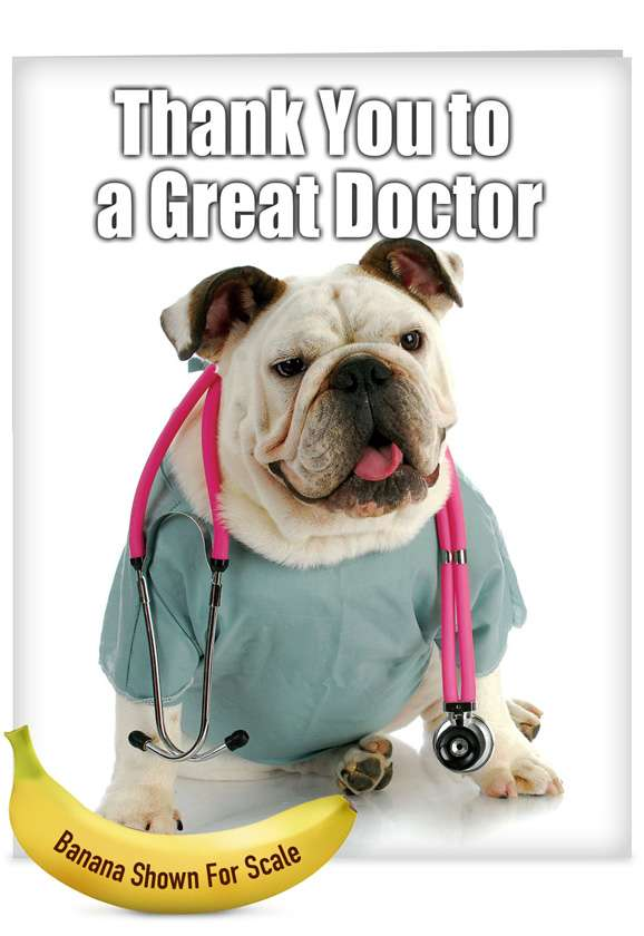 Thank You to a Great Doctor: Funny Thank You Jumbo Paper Card