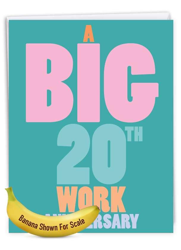 20 Years At Work: Hilarious Milestone Anniversary Large Greeting Card