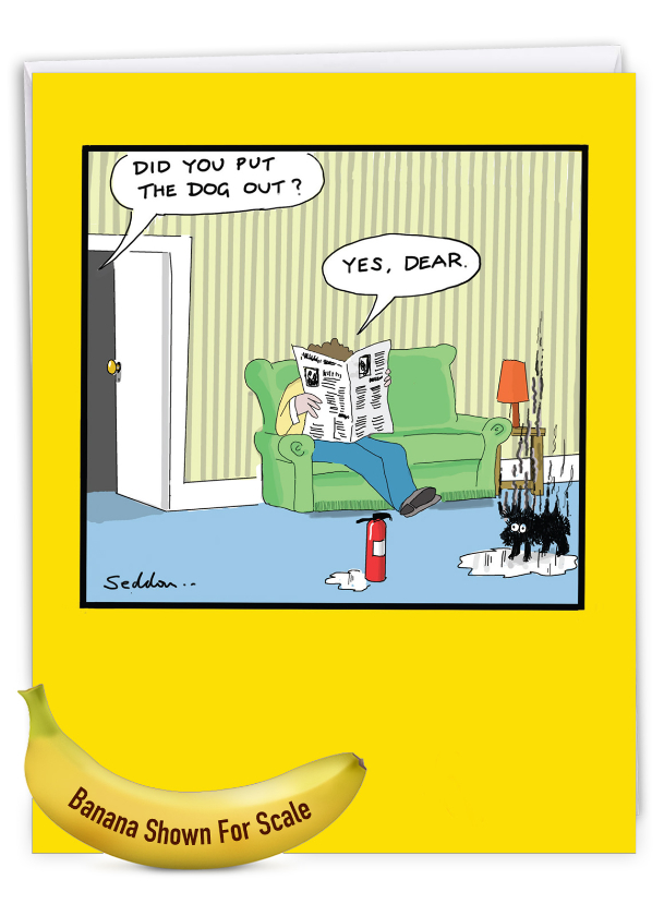 Dog Out: Hilarious Birthday Large Greeting Card