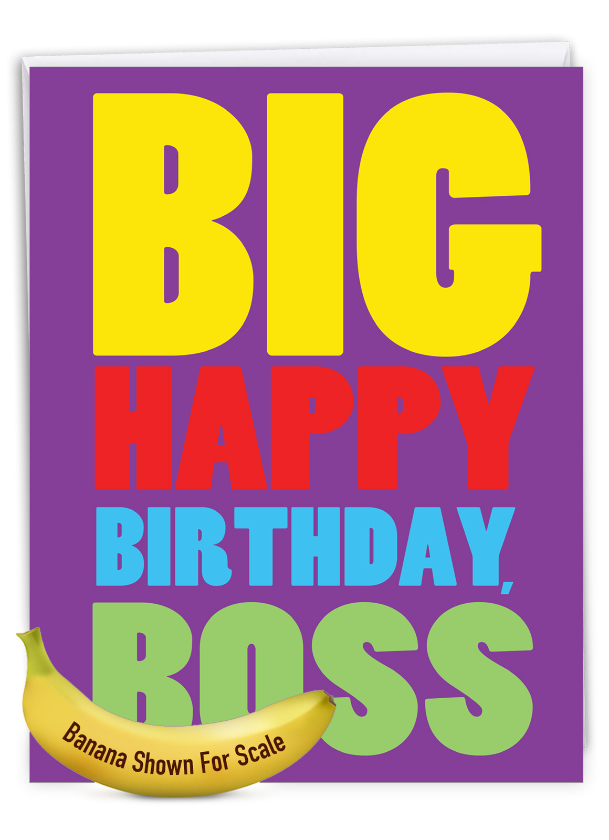 To The Boss: Hysterical Birthday Giant Printed Card