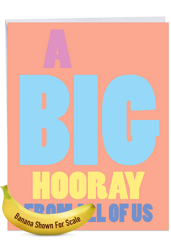 Big Hooray: Hysterical Congratulations Jumbo Printed Greeting Card