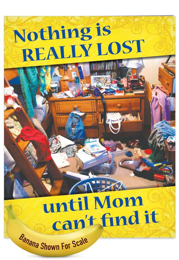 Nothing Lost Mom: Hysterical Mother's Day Jumbo Greeting Card