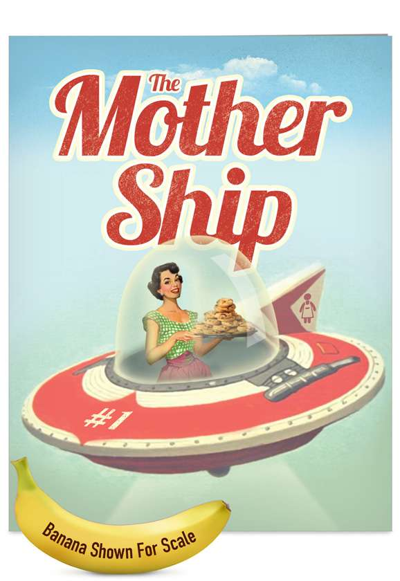 Mother Ship: Funny Mother's Day Jumbo Printed Greeting Card
